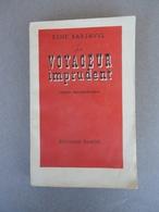 Editions Denoël - René Barjavel - Le Voyageur Imprudent - 1944 - Roman Extraordinaire - Fantastique