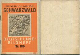 Nr. 108 Deutschland-Bildheft - Der Nördliche Badische Schwarzwald - Baden-Württemberg