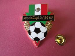 PIN'S    WORLD CUP  U S A  94  LOS ANGELES  Drapeau  MEXIQUE - Football