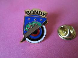 PIN'S   BONDY TIR A L ARC  Zamac - Tir à L'Arc
