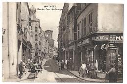 CPA Metz Rue Du Pont Saint Georges - Metz