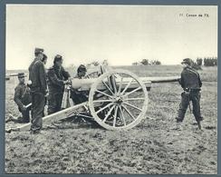 • CARTE - DOCUMENTATION FRANÇAISE - LE CANON DE 75 - Guerra 1914-18