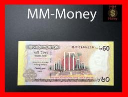 BANGLADESH 60 Taka 2012 P. 61 *Commemorative* UNC - Bangladesh