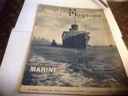 Jeunesses Magazine 1938 Marine Bateau La Compagnie Générale Transatlantique Construction Navale Navire - Books, Magazines, Comics
