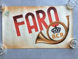 BRASSERIE CHASSE ROYALE «FARO ,BIÈRE «Brasserie Auderghem Fermée En 1968( 51 X 31 ) PARFAIT ÉTAT - Affiches