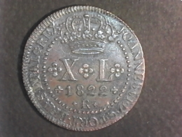 40 Réis 1822 - Brazil