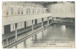 CLERMONT-FERRAND (63) Association Sportive Montferrandaise - La Piscine 63, Rue Montlosier - Clermont Ferrand