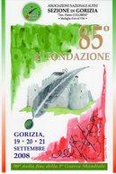 Gorizia 2008 - A.N.A. Sez. Di Gorizia - 85° Di Fondazione - - Patriottiche