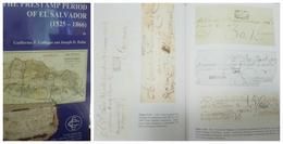 O) 2015 EL SALVADOR, PRESTAMP PERIOD OF EL SALVADOR 1525 TO 1866 . GUILLERMO F. GALLEGOS-JOSEPH D. HAHN-300 PAGES FULL C - Livres, BD, Revues