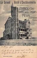 CPA Le Grand Hôtel D' Oostduinkerke - Debouck - Hôtel Des Trois Rois Comines Nord - Hotels & Restaurants