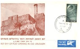 (120) Israel - Opening Of Post Office In Old Jerusalem - 1967 - FDC