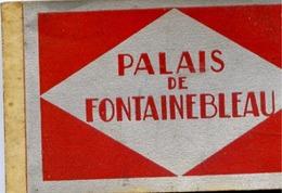 77 Palais De FONTAINEBLEAU - Album Carnet 17 Cartes Postales Détachables - Fontainebleau