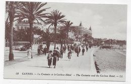 CANNES - N° 53 - LA CROISETTE ET LE CARLTON HOTEL AVEC PERSONNAGES - CPA NON VOYAGEE - Cannes