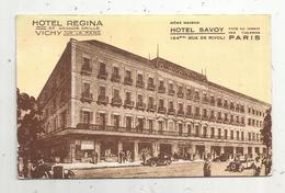 Cp , 03, Hotel REGINA , Hotel SAVOY ,03 , VICHY ,publicité , Voyagée 1933 ,ed. Robaudy - Hotels & Restaurants