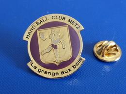 Pin's Handball Hand Ball - Club Metz - La Grange Aux Bois (PW24) - Handball