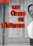 Dossier De Presse Cinéma. Les Oeufs De L'Autruche De Denys De La Patellière. Simone Renant, G.Poujouly, A.Roussin. - Cinema Advertisement