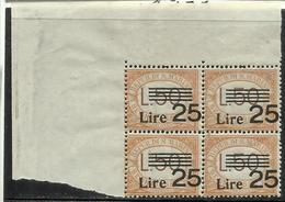 REPUBBLICA DI SAN MARINO 1943 SEGNATASSE L.25 SU 50 MNH DISCRETA CENTRATURA QUARTINA BLOCK - Segnatasse