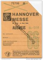 Hannover Messe 1966 - 30. April - 8. Mai Ausweis - Eintrittskarte - Eintrittskarten