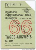Deutsche Luftfahrtschau Hannover 1966 - 29. April - 8. Mai Tages-Ausweis - Eintrittskarte - Eintrittskarten