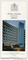 Berlin - Hotel Seehof Am Lietzensee 60er Jahre - Faltblatt Mit 11 Abbildungen - Beiliegend Preise - Reiseprospekte