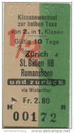 Klassenwechsel Zur Halben Taxe Von 2. In 1. Klasse - Zürich St. Gallen HB Romanshorn Via Winterthur - Fahrkarte 1961 - Sonstige