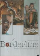 """BORDERLINE """" PRIEZ POUR QU'IL N'ECRIVE JAMAIS VOTRE HISTOIRE """" - ROBIN / BERR  - E.O. AVRIL 2011  GRAND ANGLE - Zonder Classificatie"""