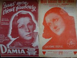 2 Partitions Anciennes Mon Amant De St Jean Lucienne Delyle / Dans Mon Vieux Faubourg Damia 1946 - Partitions Musicales Anciennes