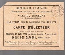 Le Bouscat (33 Gironde) Carte D'électeur  1914 (PPP14712) - Old Paper