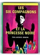 """Bibliothèque Verte - Paul-Jacques Bonzon - """"Les Six Compagnons Et La Princesse Noire"""" - 1980 - Bibliotheque Verte"""