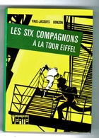 """Bibliothèque Verte - Paul-Jacques Bonzon - """"Les Six Compagnons à La Tour Eiffel """" - 1979 - Bibliothèque Verte"""