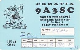 Croatian Amateur Radio QSL Card 9A3SC Piškorevci Croatia 1996 Perošević - Radio Amateur