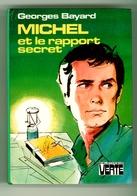 """Bibliothèque Verte - Georges Bayard - """"Michel Et Le Rapport Secret"""" - 1980 - Bibliothèque Verte"""