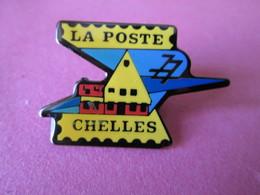 PIN'S    CHELLES  LA POSTE - Mail Services