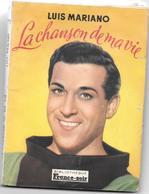 "LUIS MARIANO - "" LA CHANSON DE MA VIE ""  Autobiographie 1950 - Biblio FRANCE-SOIR 96 Pages + 9 Photos - Otros"