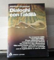 MONDOSORPRESA, (LB6)  LIBRO, DIALOGHI CON L' ALDILA', FRIEDRICH JURGENSON - Libros, Revistas, Cómics