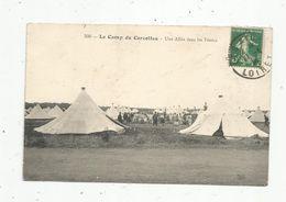 Cp, MILITARIA , Caserne , Le Camp De CERCOTTES , Une Allée Dans Les Tentes , Voyagée - Barracks