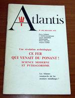 ATLANTIS ARCHEOLOGIE SCIENTIFIQUE ET TRADITIONNELLE MAI - JUIN 1978 - Archeologia