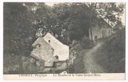 Chimay Le Moulin Et La Porte Grand'Mère Carte Postale Ancienne - Chimay