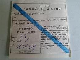 Alt1058 Milano Parcheggio A Pagamento Parking Fare Milan 300 Lire Vintage Cerchi Ex Navigli - Transportation Tickets