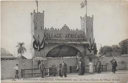 CPA - EXPOSITION COLONIALE - STRASBOURG 1924 - LA PORTE D'ENTREE DU VILLAGE AFRICAIN - ANIMEE - Expositions