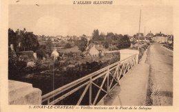 122 - Cpa 03  Ainay Le Chateau - Vieilles Maisons Sur Le Pont De La Sologne - Frankrijk
