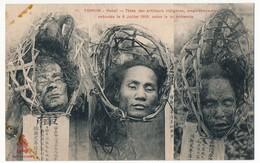 CPA - TONKIN - Hanoï - Têtes Des Artilleurs Indigènes Empoisonneurs Exécutés Le 8 Juillet 1908 Selon La Loi Annamite - Viêt-Nam