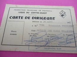 Carte De Dirigeant/Fédération Française De Football/Ligue Du Centre-Ouest/Entente Des Clubs Tullistes/1963-69   SPO337 - Football