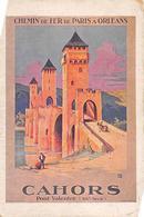 Publicité   Affiche De Chemin De Fer  Cie Orléans   Cahors    Illustrée   ???  (voir Scan) - Publicité
