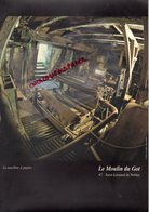 87 - ST SAINT LEONARD DE NOBLAT -BUJALEUF-TRES BEAU DOCUMENT LE MOULIN DU GOT- MACHINE SECHOIR A PAPIER-MAIRE BARDON- - Limousin