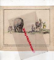 SUPERBE GRAVURE COLORISEE ANCIENNE  -RARE  - L' ELEPHANT APRIVOISE  -LE CHAMEAU - SCULPTEUR FILLEUL - Estampes & Gravures