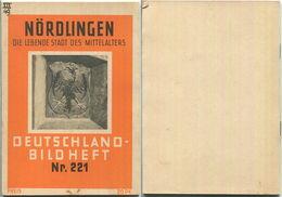 Nr. 221 Deutschland-Bildheft - Nördlingen - Die Lebende Stadt Des Mittelalters - Baden-Württemberg