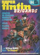 "TINTIN Spécial ( Super ) "" BRIGANDS ""  N° 36   -  LOMBARD 1987 - Tintin"