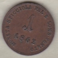 REGNO LOMBARDO VENETO. 1 SOLDO 1862 B. FRANCESCO GIUSEPPE I - Monnaies Régionales