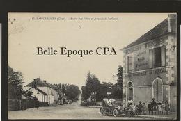 18 - SANCERGUES - École De Filles Et Avenue De La Gare ++++ E. Maquaire, Bourges, #17 ++++ - Sancergues